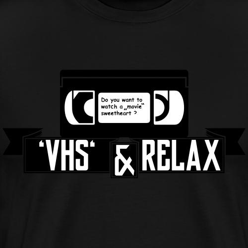VHS and relax - Männer Premium T-Shirt