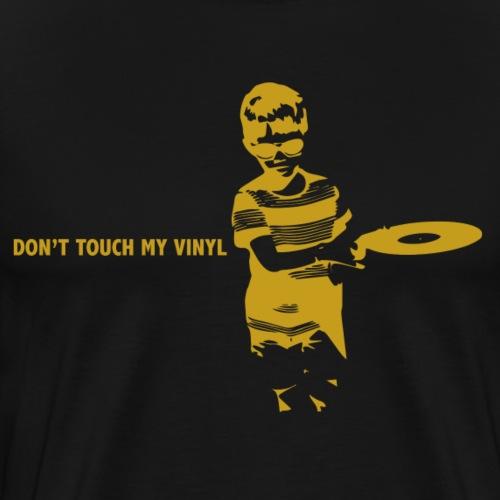 T-Record - Don't touch my vinyl - Mannen Premium T-shirt