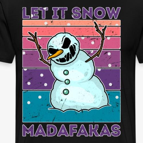 Schneeman weihnachts geschenk let it snow - Männer Premium T-Shirt