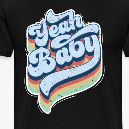 70er 80er retro vintage yeah baby Geschenk - Männer Premium T-Shirt