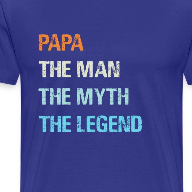 Papa de man de legende. Cadeau idee vaderdag.