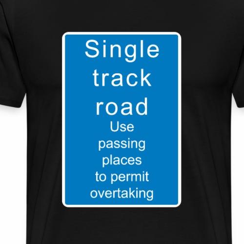 Single Track Road Großbritannien - Männer Premium T-Shirt