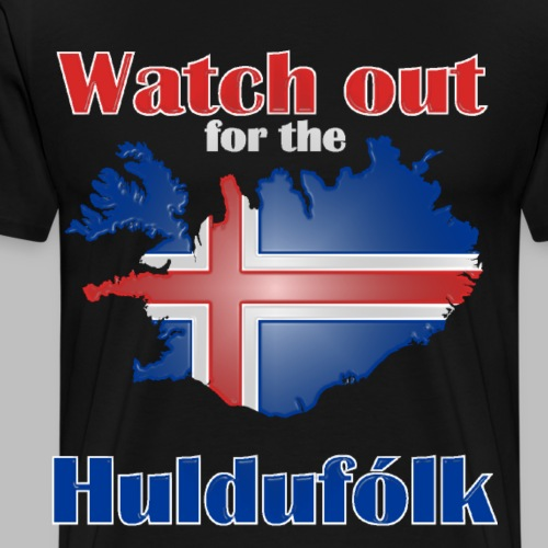 island mythen Watch out for the Huldufólk - Männer Premium T-Shirt
