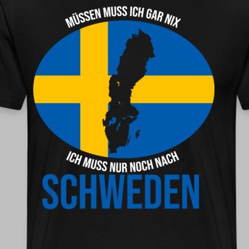 Ich muss nur noch nach Schweden Geschenk Sommer - Männer Premium T-Shirt