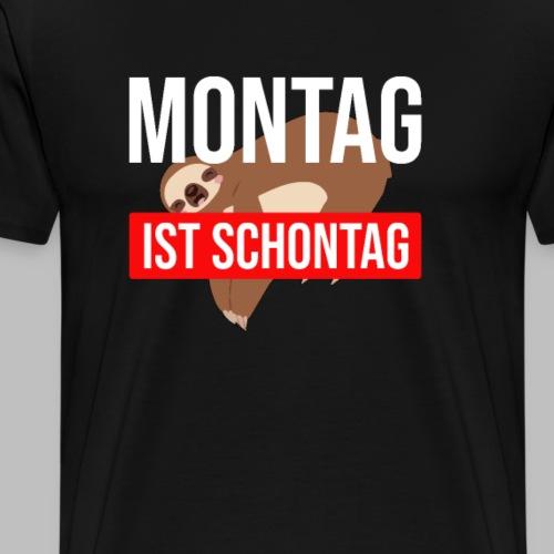 Montag ist Schontag Faultier Geschenkidee - Männer Premium T-Shirt