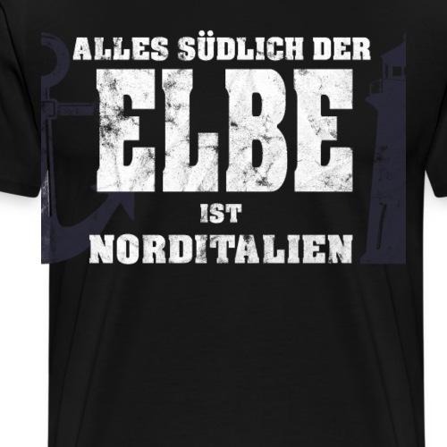 Norddeutsche Sprüche Alles suedlich der Elbe - Männer Premium T-Shirt