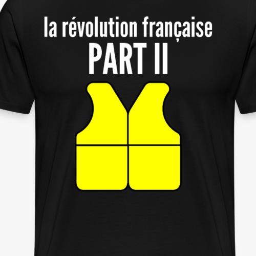 « Les Gilets jaunes triompheront » revolution 2 - Männer Premium T-Shirt
