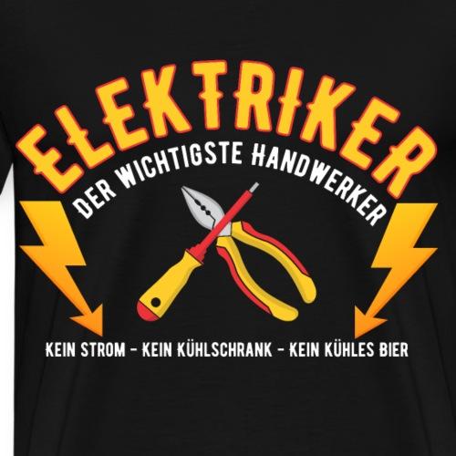 Beruf Elektriker lustiger Spruch Bier - Männer Premium T-Shirt