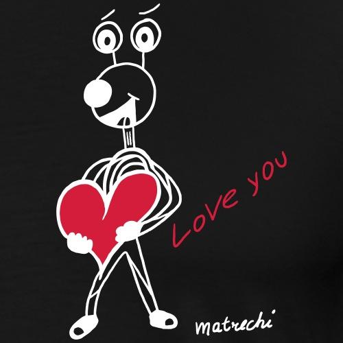 love you matrechi - der Überbringer von Herzen - Männer Premium T-Shirt