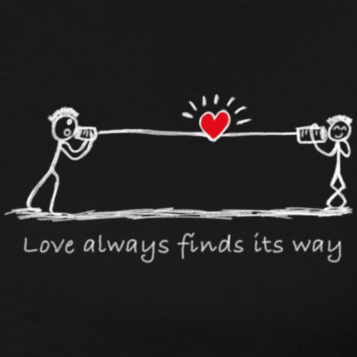 Love always finds its way -White - Männer Premium T-Shirt