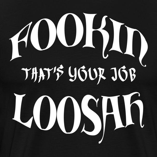 FOOKIN LOOSAH W png