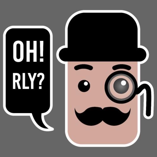 OH RLY? - Herre premium T-shirt