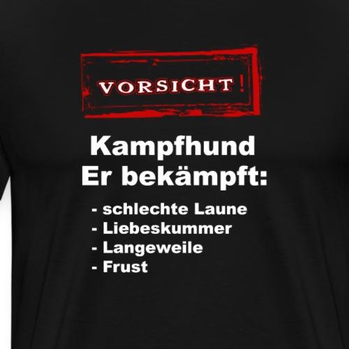 Vorsicht Kampfhund für Frauen - Männer Premium T-Shirt