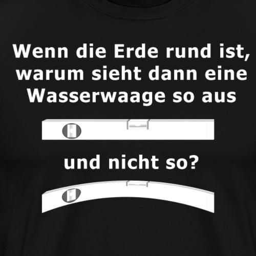 Wasserwaage - Männer Premium T-Shirt