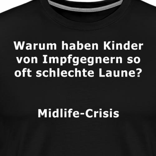 Midlife Crisis - Männer Premium T-Shirt