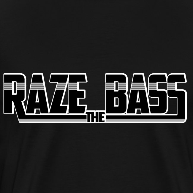 Raze the Bass