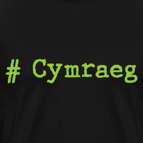 'Hash tag' Cymraeg - Men's Premium T-Shirt