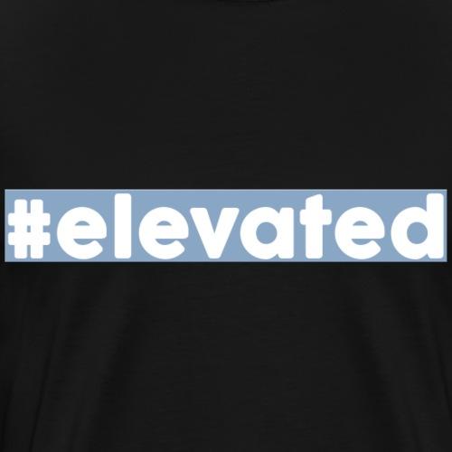 ELEVATED - Männer Premium T-Shirt