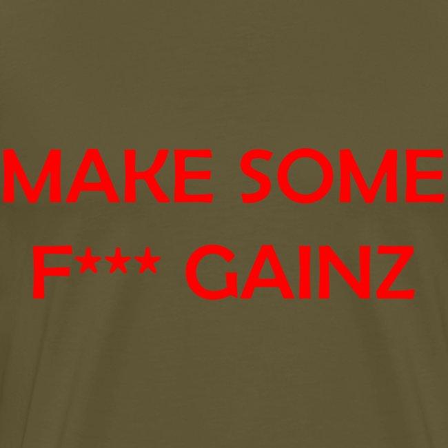 MakeSomeF *** Gainz_red