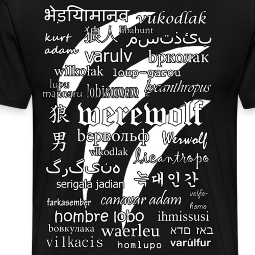 Werewolf in 33 Languages (Black Ver.) - Men's Premium T-Shirt
