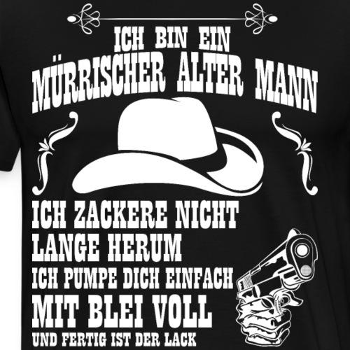 MÜRRISCHER ALTER MANN. - Männer Premium T-Shirt