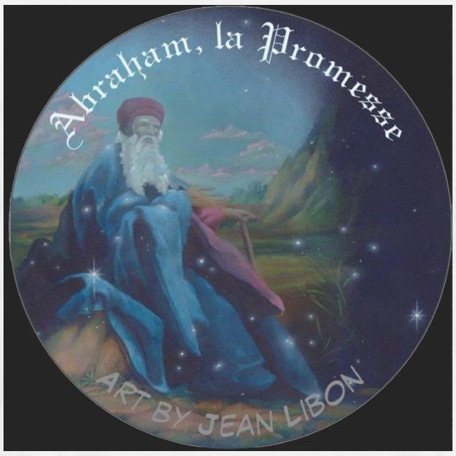 Abraham, la Promesse 亚伯拉罕的承诺。אברהם, ההבטחה.إبراهيم