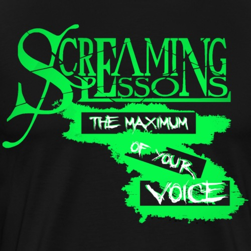 Screaming Lessons Maximum - Männer Premium T-Shirt
