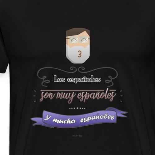 Mucho españoles - Camiseta premium hombre