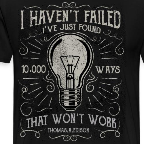 10000 Wege wie man es nicht macht - Männer Premium T-Shirt