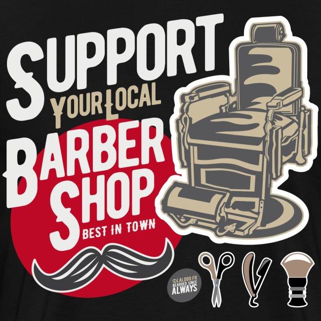 Que faites-vous de vos poils pendant le confinement ? T-shirt-support-your-local-barber-shop-made-in-lalogofr