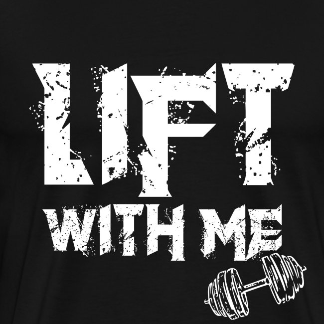 Lift With Me