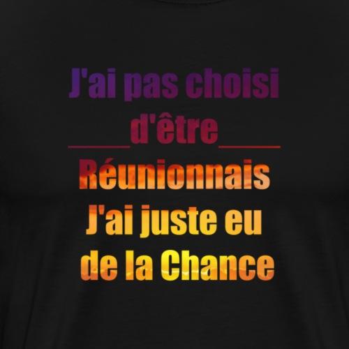 J'ai pas choisi d'être Réunionnais - T-shirt Premium Homme