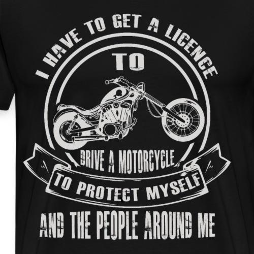 Sicherheit bei Motorradfahrern Spruch - Männer Premium T-Shirt