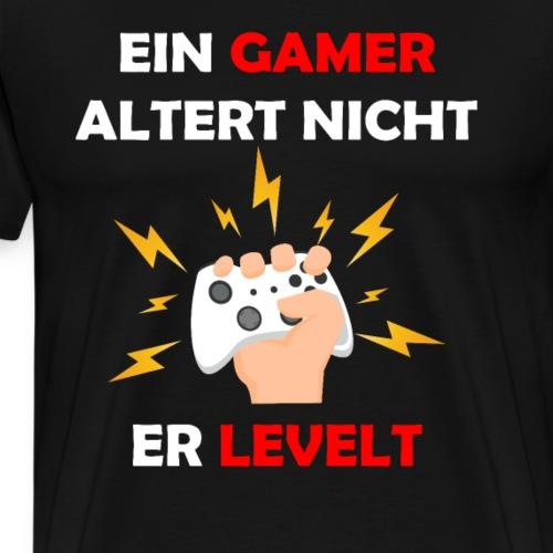 Gamer altern nicht sie leveln Gaming Zocken Zocker - Männer Premium T-Shirt