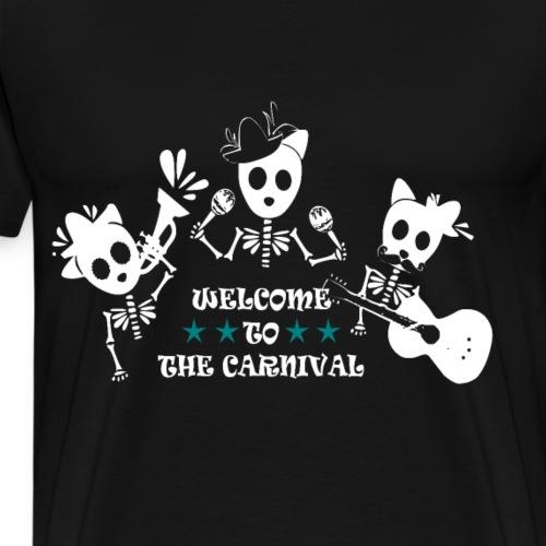 Willkommen zum Karneval - Männer Premium T-Shirt