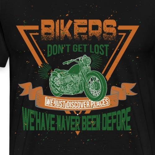 Biker gehen nicht verloren, sie entdecken Neues - Männer Premium T-Shirt
