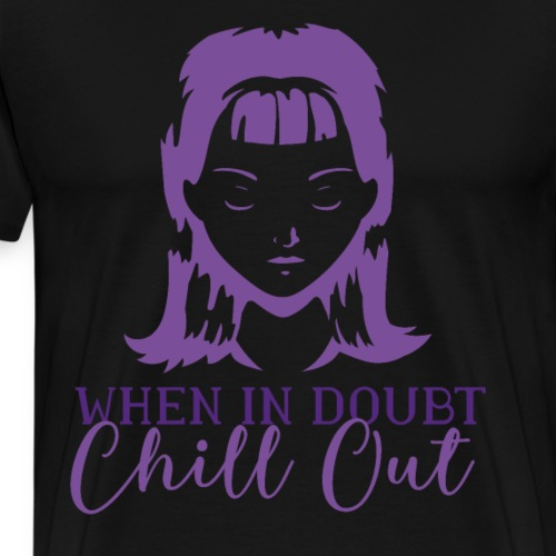 Coolese Chill Out Designs Online - Männer Premium T-Shirt