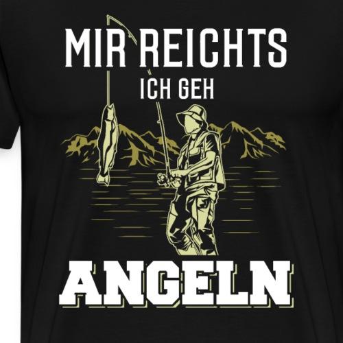 Mir reichts ich geh angeln - Männer Premium T-Shirt