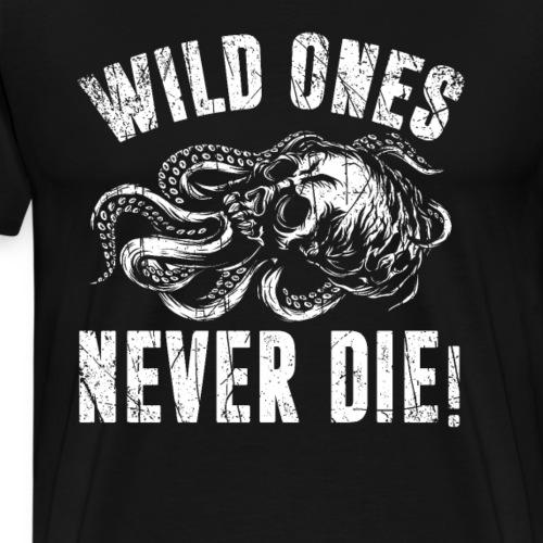 Wilde sterben nie - Männer Premium T-Shirt