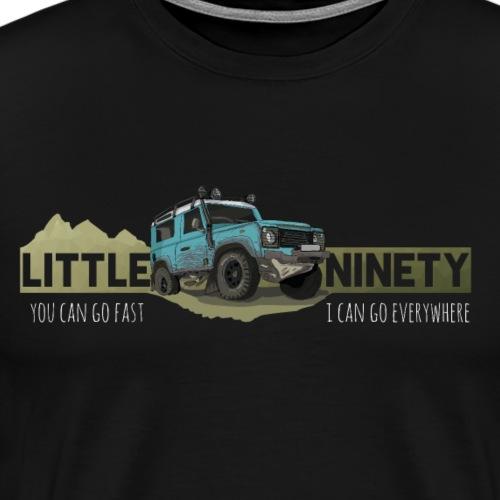 Little Ninety - Britische Offroad Ikone mit Spruch - Männer Premium T-Shirt