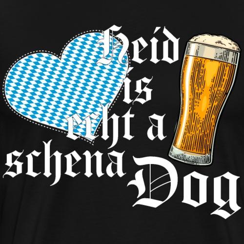 Heid is echt a schena dog - Männer Premium T-Shirt