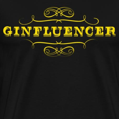 Gin T-Shirt Ginfluencer coole Geschenkidee - Männer Premium T-Shirt