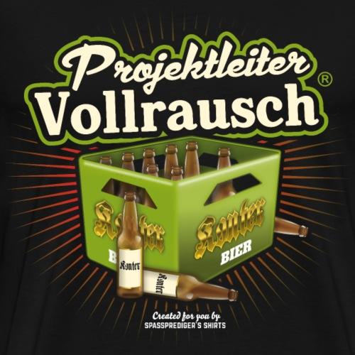 Projektleiter Vollrausch® - Männer Premium T-Shirt