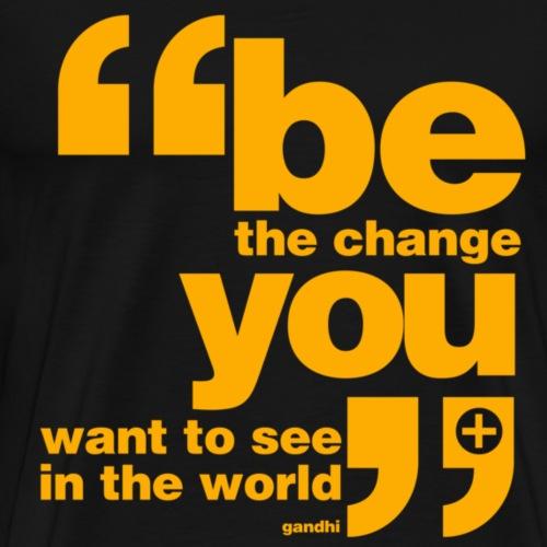 Be the change - Men's Premium T-Shirt