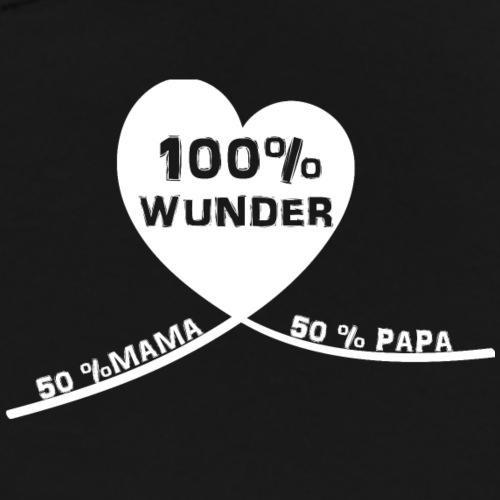 50% Mama + 50% Papa =100% Wunder