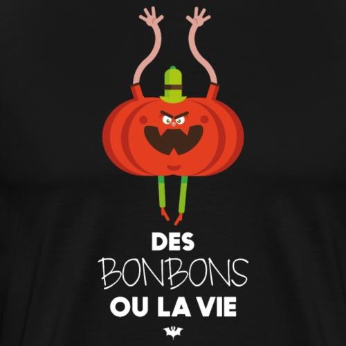 Des bonbons ou la vie - T-shirt Premium Homme