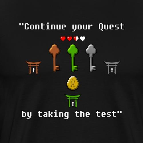 Continue your Quest! - Men's Premium T-Shirt