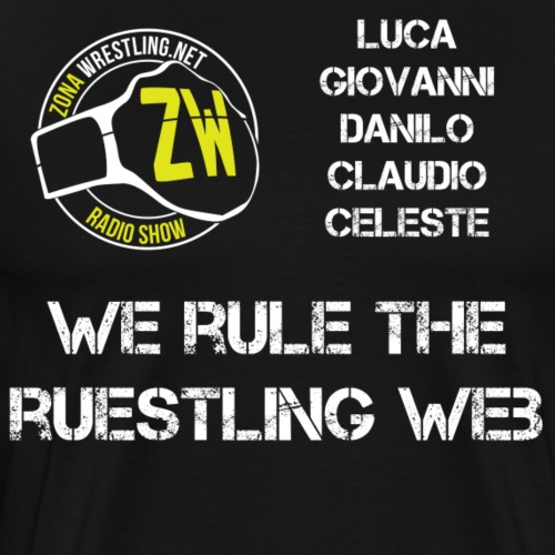 We Rule The Ruestling Web - Maglietta Premium da uomo