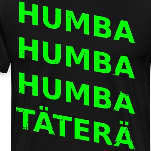 humba humba täterä vector - Männer Premium T-Shirt
