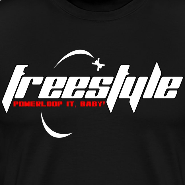Freestyle - Powerlooping, baby!